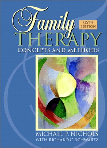 Family Therapy: Concepts and Methods, Sixth Edition