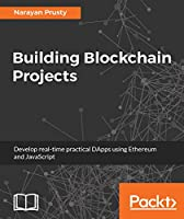 Building Blockchain Projects Front Cover