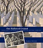 Our Hallowed Ground, Stephen Chicoine, 0816646740