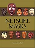 img - for Netsuke Masks book / textbook / text book