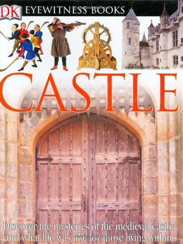 Download DK EW CASTLE REVISED EDIT (DK Eyewitness Books) pdf