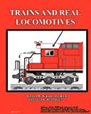 Trains and Real Locomotives, William Trombello, 0984299831
