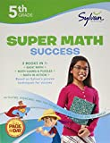 img - for 5th Grade Super Math Success: Activities, Exercises, and Tips to Help Catch Up, Keep Up, and Get Ahead (Sylvan Math Super Workbooks) book / textbook / text book