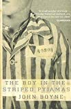 Image of [The Boy in Striped Pajamas] (By: John Boyne) [published: October, 2007]