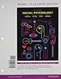 Social Psychology, Books a la Carte Edition Plus REVEL -- Access Card Package 9th Edition