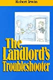 The Landlord's Troubleshooter, Robert Irwin, 079310954X