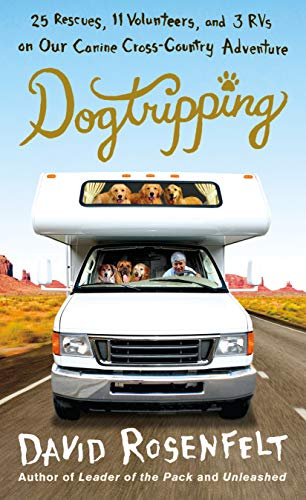 Dogtripping Rescues Volunteers Cross Country Adventure ebook product image
