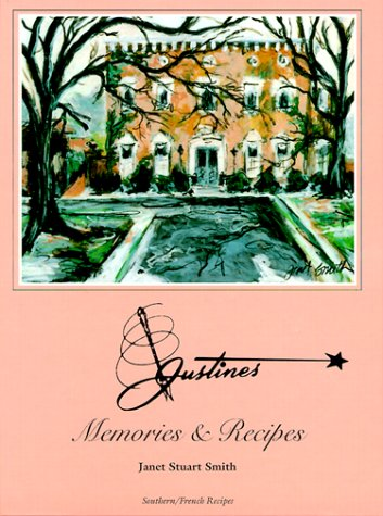 Justine's Memories & Recipes: Memories & Recipes
