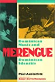 Merengue : Dominican Music and Dominican Identity, Austerlitz, Paul, 156639483X