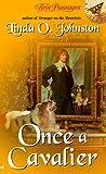 Once a Cavalier, Linda Johnston, 0515128473