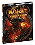 World of Warcraft Cataclysm Signature Series Guide (Bradygames Signature Guides)