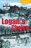 Logan's Choice, Richard MacAndrew, 0521686385