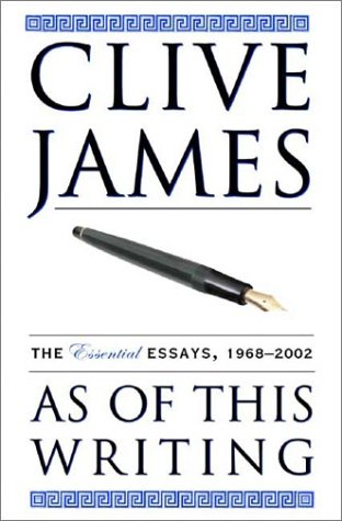 As of This Writing: The Essential Essays, 1968-2002