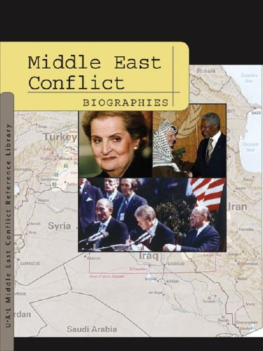 Download Middle East Conflict: Biographies (Middle East Conflict Reference Library) ebook