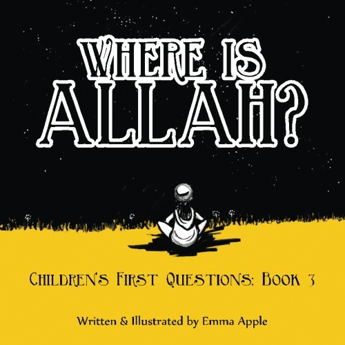 where-is-allah-children-s-first-questions-volume-3