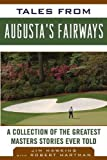 Tales from Augusta's Fairways, Jim Hawkins, 1613210795