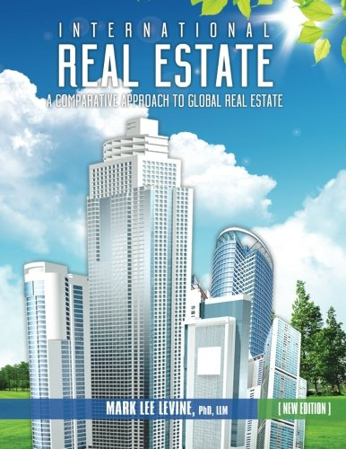 International Real Estate: A Comparative Approach to Global Real Estate