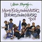 More Kids Make Music, Babies Make Music Too