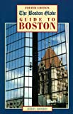The Boston Globe Guide to Boston, Jerry Morris and Gerald Morris, 0762703261