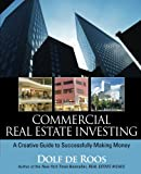 img - for Commercial Real Estate Investing: A Creative Guide to Succesfully Making Money book / textbook / text book