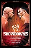 Showdowns: The 20 Greatest Wrestling Rivalries of the Last Two Decades (WWE) of Roberts, Jeremy on 05 January 2009