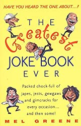 The Greatest Joke Book Ever by Mel Greene (1999-11-09)