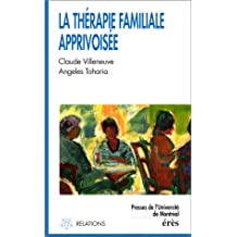 THÉRAPIE FAMILIALE APPRIVOISÉE (LA)