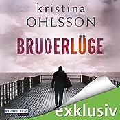 Bruderlüge (Martin Benner 2) | Kristina Ohlsson