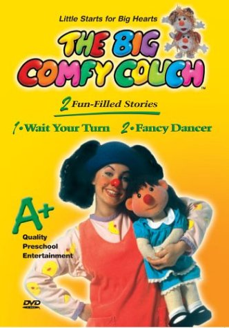 Big Comfy Couch: Wait Your Turn & Fancy Dancer [VHS] (Belle Couch)