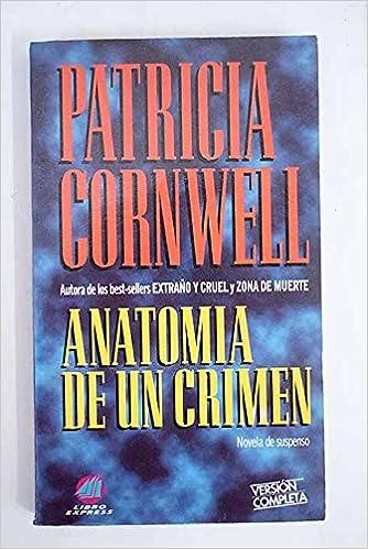 Buy Anatomia de un crimen / Body Farm (Kay Scarpetta) Book Online at ...