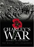 Front cover for the book Charley's War: Return to the Front by Pat Mills