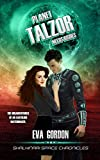 Planet Talzor Needs Brides (Shalhinari Space Chronicles)