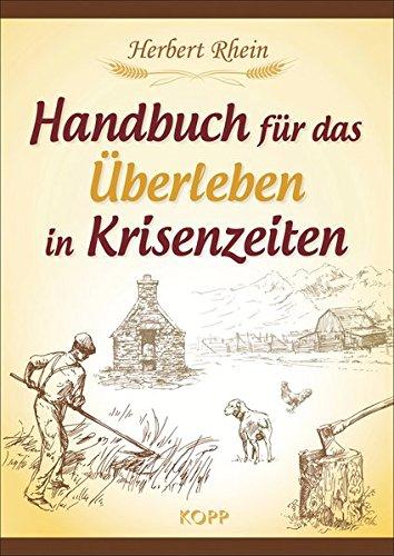 Handbuch für das Überleben in Krisenzeiten/Bild:Amazon.de
