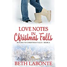 Love Notes in Christmas Falls (Return To Christmas Falls Book 6)