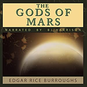 The Gods of Mars Audiobook