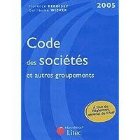 Code des sociétés et autres groupements 2005 (ancienne édition)