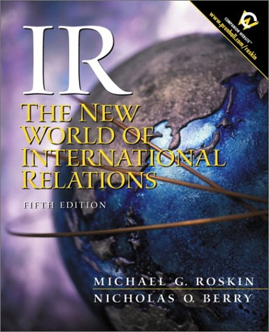 IR: The New World of International Relations (5th Edition)