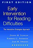 Early Intervention for Reading Difficulties, First Edition: The Interactive Strategies Approach (Solving Problems in the Teaching of Literacy)