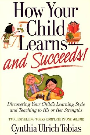 How Your Child Learns and Succeeds!
