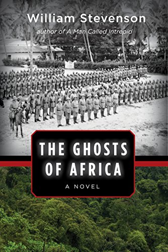 The Ghosts of Africa: A Novel (Uniformed Army)