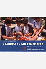 Grandma Susan Remembers (What Was It Like, Grandma) Library Binding