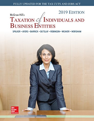 Loose Leaf for McGraw-Hill's Taxation of Individuals and Business Entities 2019 Edition