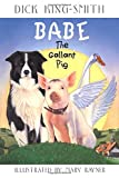 img - for Babe: The Gallant Pig book / textbook / text book