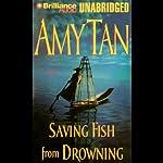 Saving Fish from Drowning | Amy Tan