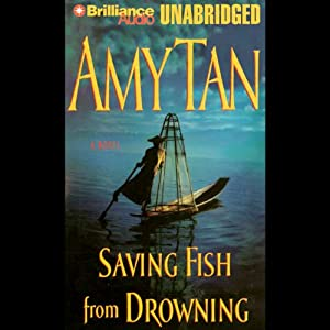 Saving Fish from Drowning Audiobook