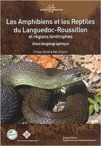 Amazon.Fr - Les Amphibiens Et Les Reptiles Du Languedoc-Roussillon