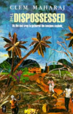 The Dispossessed (Caribbean Writers Series)