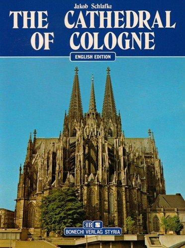 The Cathedral of Cologne - English Edition