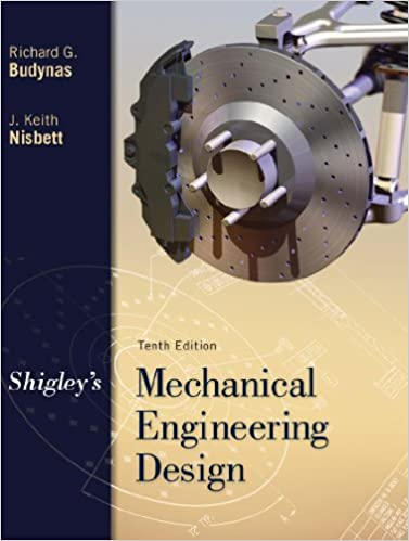 Shigleys mechanical engineering design mcgraw hill series in shigleys mechanical engineering design mcgraw hill series in mechanical engineering 10th edition kindle edition fandeluxe Image collections