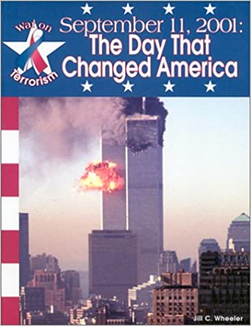 Ilmainen sähköinen tietokirjalataus September 11, 2001:: The Day That Changed America (War on Terrorism) by Jill C. Wheeler in Finnish ePub